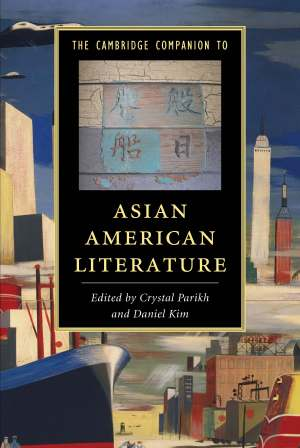 Cambridge Companion to Asian American Literature