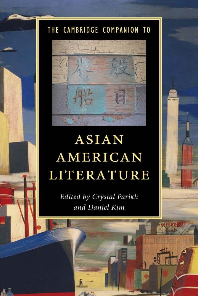 The Cambridge Companion to Asian AmericanLiterature