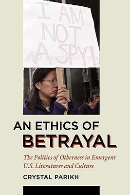 An Ethics ofBetrayal